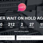 Lucyphone tekee lopun puhelinjonossa odottamisesta